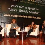 VII Congreso Mundial de Mediación. Toluca, México. Agosto 2011